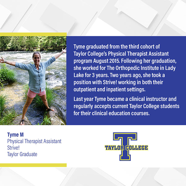 Tyme M, Taylor College Graduate Success Story